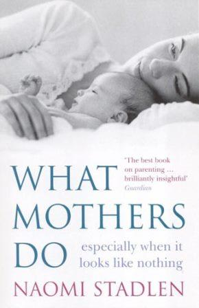 what_mothers_do