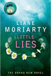 'Little Lies' by Liane Moriarty