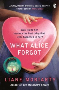 'What Alice Forgot' by Liane Moriarty