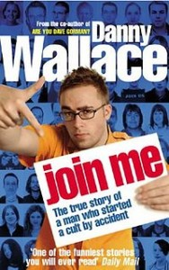 Join Me Danny Wallace Book Cover