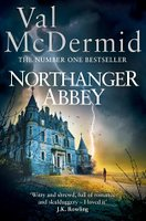 Of course, *of course* McDermid has transferred the action of Northanger Abbey to Scotland.