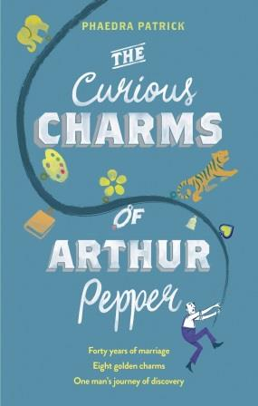Phaedra Patrick Guest Post: 'The Curious Charms of Arthur